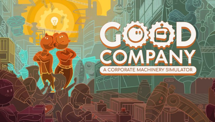 Good Company Hits Early Access!